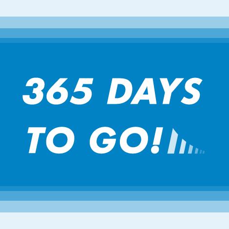 365DAYS TO GO!
